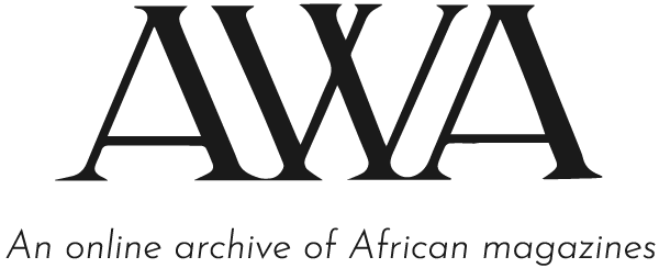 AWA Magazine - An online archive of African magazines